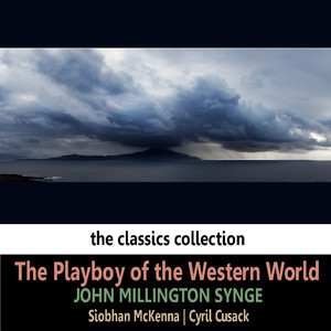 John Millington Synge: The Playboy of the Western World Audiobook