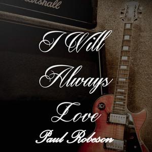 I Will Always Love Paul Robeson album