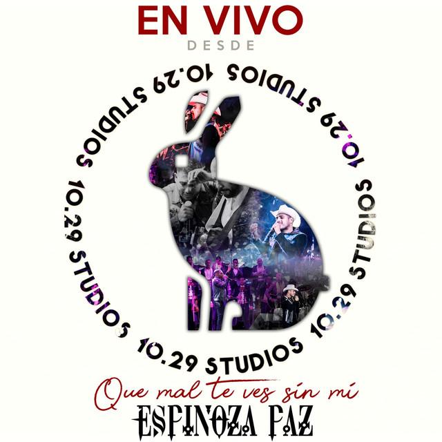 Que Mal Te Ves Sin Mi (En Vivo Desde 1029 Studios)