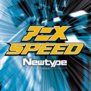 アニメ SPEED Newtype Edition album