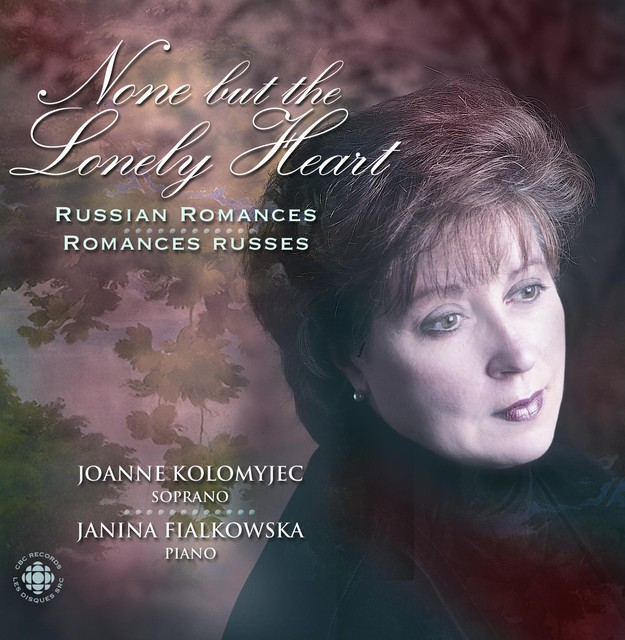 Kolomyjec, Joanne: None But the Lonely Heart - Russian Romances Albumcover