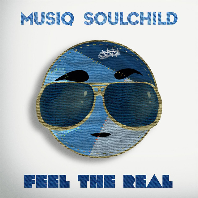Album cover for Feel The Real by Musiq Soulchild