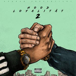 Hood Loyalität (Teil 2) Albümü