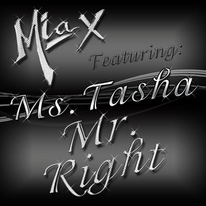 Mr. Right (feat. Ms. Tasha)