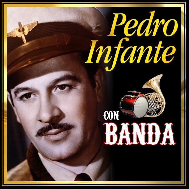 Pedro Infante Con Banda