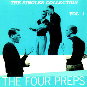 The Single Collection, Vol. 1 - The Four Preps