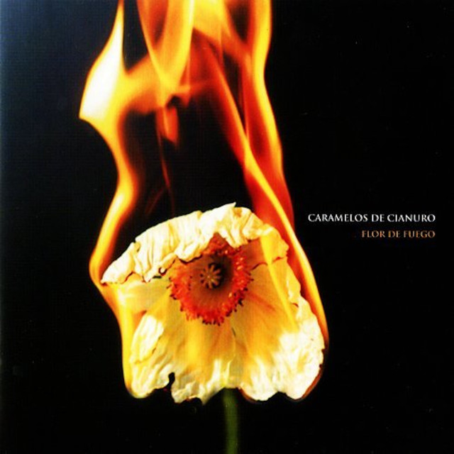 Album cover for Flor De Fuego by Caramelos De Cianuro
