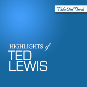 Highlights of Ted Lewis album