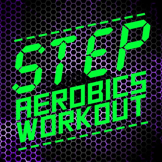 Step Aerobics Workout by Aerobic Music Workout on Spotify