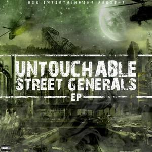 Untouchable Street Generals Albumcover