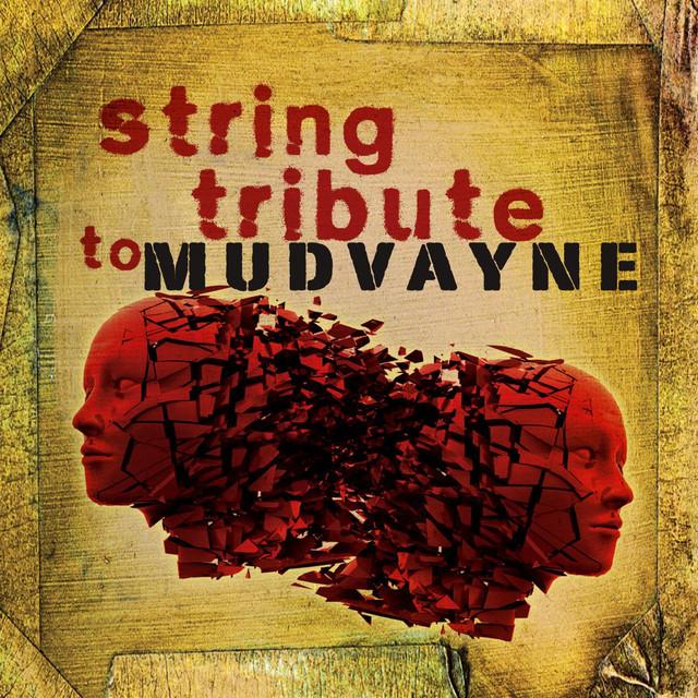 Mudvayne String Tribute