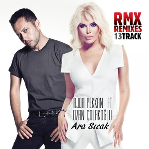 Ara Sıcak (Remixes) Albümü