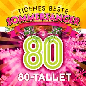 Tidenes Beste Sommersanger 80-tallet