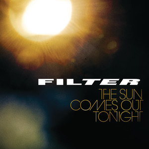 Filter Watch the Sun Come Out Tonight cover