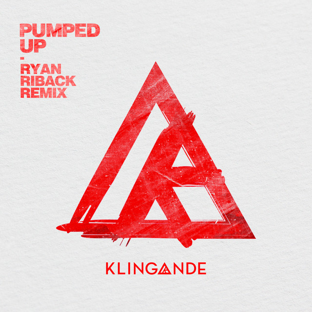 Pumped Up (Ryan Riback Remix)