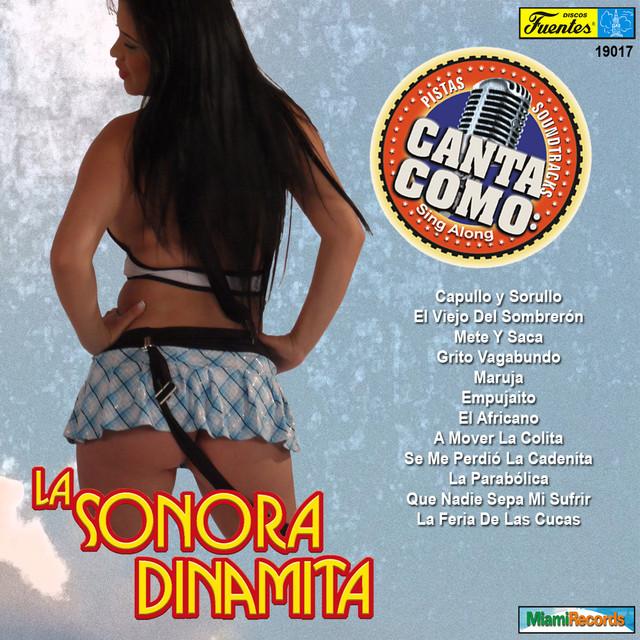 Canta Como - Sing Along: La Sonora Dinamita