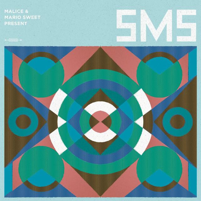 Malice & Mario Sweet Present: S.M.S.