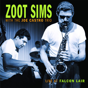 Zoot Sims, Joe Castro Trio Pennies From Heaven - Live cover