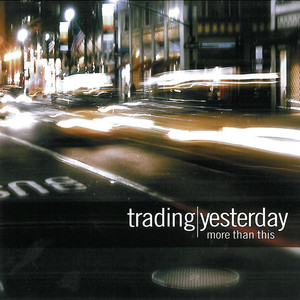 More Than This - Trading Yesterday