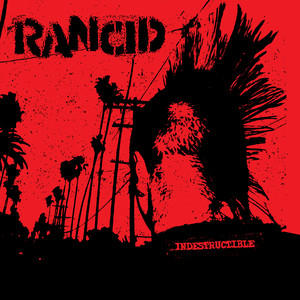 Indestructible - Rancid