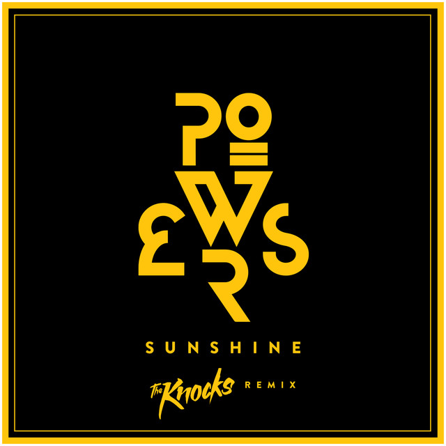Sunshine (The Knocks Remix)