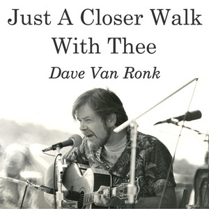 Just A Closer Walk With Thee album