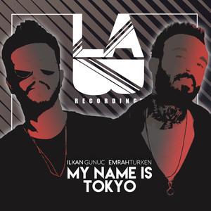 My Name Is Tokyo Albümü