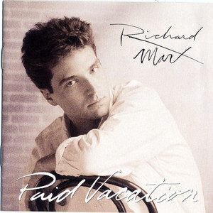 Paid Vacation - Richard Marx