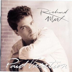 Paid Vacation - Richard Marx