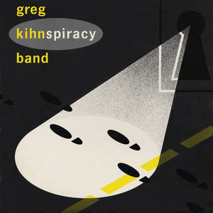 Kihnspiracy - Greg Kihn Band