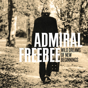 Wild Dreams Of New Beginnings - Admiral Freebee