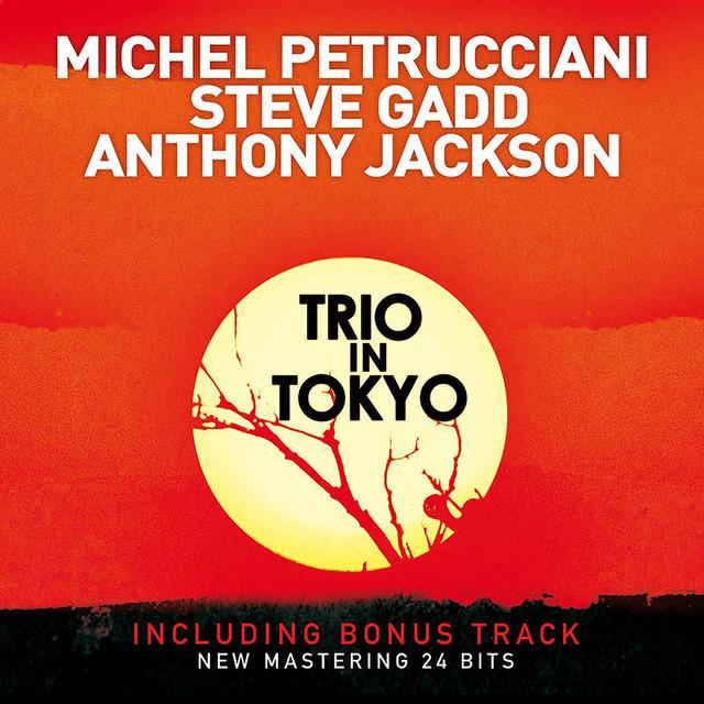 Trio in Tokyo (Live; Bonus Track Version; 2009 Remastered Version)