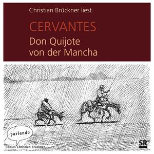 Don Quijote von der Mancha (Ungekürzte Lesung) Audiobook