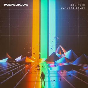 Believer (Kaskade Remix) Albümü