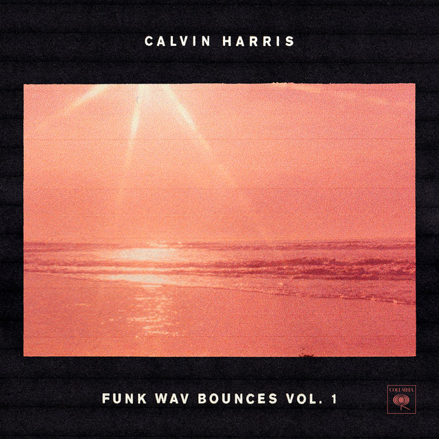 Album cover for Funk Wav Bounces Vol.1 by Calvin Harris