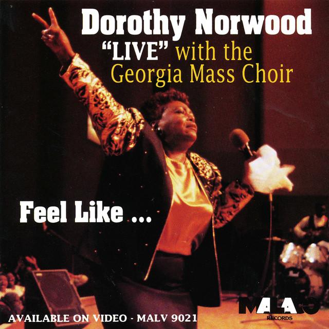 """""""Live"""" With the Georgia Mass Choir - Feel Like…"""