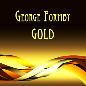 George Formby Gold album