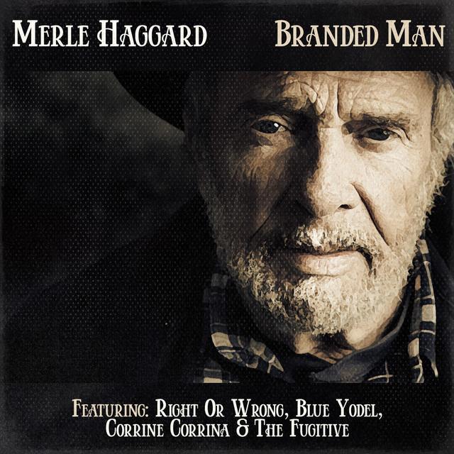Album cover for Merle Haggard - Branded Man by Merle Haggard