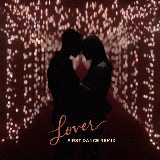 Lover - First Dance Remix