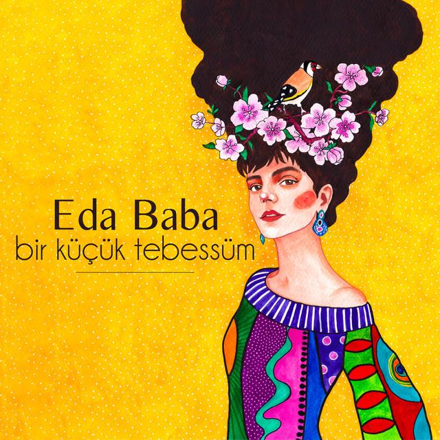 Album cover for Bir Küçük Tebessüm by Eda Baba