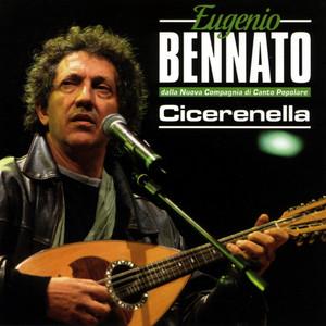 Cicerenella - Eugenio Bennato