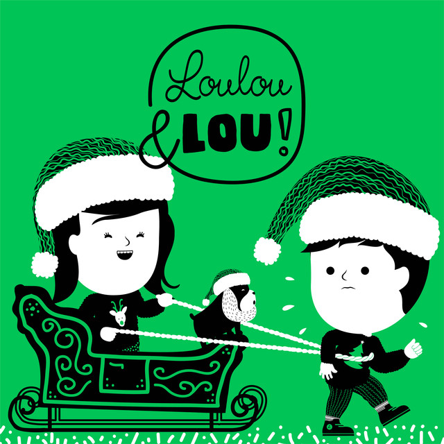 Christmas Songs Loulou & Lou