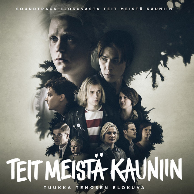Teit Meistä Kauniin (Movie Soundtrack 2016)