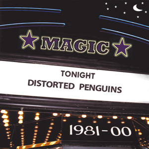 Magic - Distorted Penguins