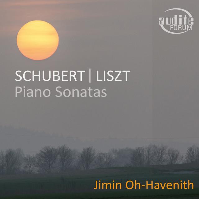 Album cover for Schubert: Piano Sonata 'Fantasy' - Liszt: Piano Sonata by Franz Schubert, Jimin Oh-Havenith