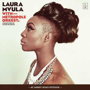 Laura Mvula with Metropole Orkest conducted by Jules Buckley at Abbey Road Studios album