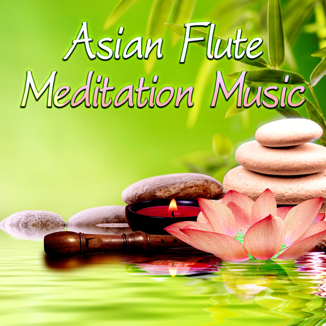 Asian Flute Meditation Music - Calm Sounds of Flute Perfect for Massage,Meditation, Yoga & SPA, Healing Ocean Sound,Total Relax and Inner Peace Albumcover
