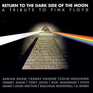 Return To The Dark Side Of The Moon: A Tribute To Pink Floyd album