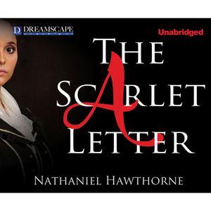 The Scarlet Letter (Unabridged)