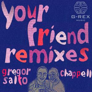 Your Friend Remixes Albümü